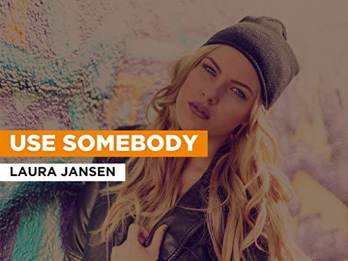 Use Somebody al estilo de Laura Jansen