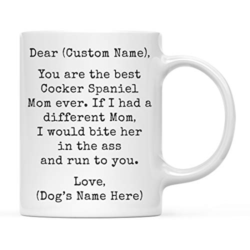 Andaz Press Personalized Funny Dog Mom 11oz. Coffee Mug Gag Gift, Best Cocker Spaniel Dog Mom, Bite in Ass and Run to You, 1-Pack, Custom Dog Lover's Christmas Birthday Ideas, Includes Gift Box