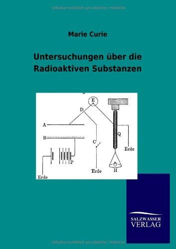 Untersuchungen über die Radioaktiven Substanzen