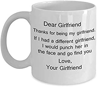Lesbian soulmate gifts - Dear Girlfriend, Thanks for being my Girlfriend - White Porcelain Coffee Cup,Premium 11 oz Funny Mugs White coffee cup Gifts Idea
