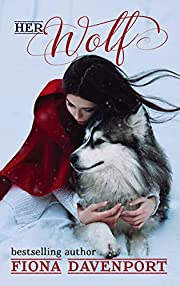 Her Wolf (Shifted Love Series Book 1)