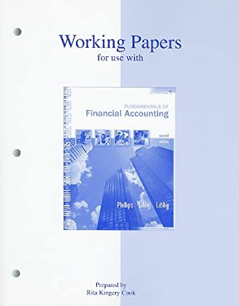 Working Papers for use with Fundamentals of Financial Accounting