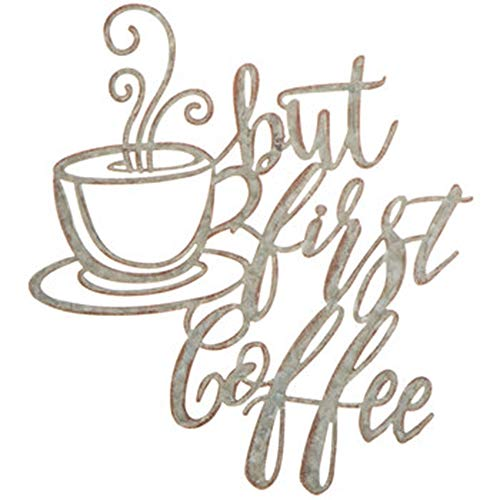 15' But First Coffee Metal Coffee Tea Cups Sign Wall Art Decor Interior Decoration (Silver Metal)