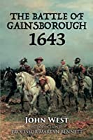 The Battle of Gainsborough - 1643