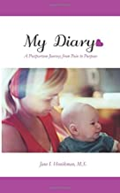 My Diary: A Postpartum Journey from Pain to Purpose