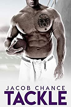TACKLE (Boston Terriers Book 4) by [Jacob  Chance]