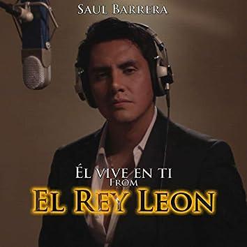 """Él Vive en Ti (From """"El Rey León"""")"""