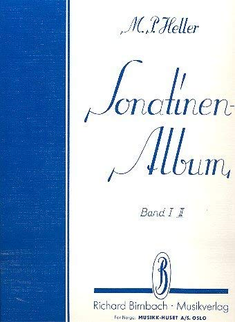 Sonatinen Album Band 2: Eine Sammlung der berühmtesten Sonatinen und Rondos für Klavier -- Neue revidierte Ausgabe von Otto von Irmer
