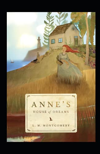 Anne's House of Dreams Annotated
