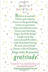 The Happy Rosy Day Book, Beautiful Philosophy: A Keepsake Gratitude Journal ペーパーバック
