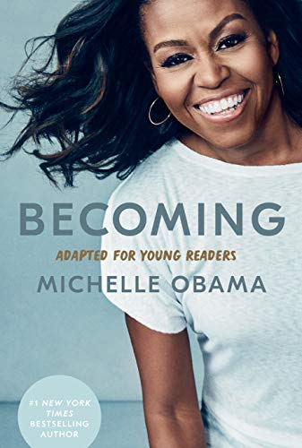 Becoming: Adapted for Young Readers by [Michelle Obama]