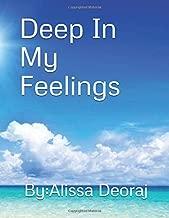 Deep in my Feelings A book of poems