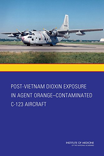 Post-Vietnam Dioxin Exposure in Agent Orange-Contaminated C-123 Aircraft (English Edition)