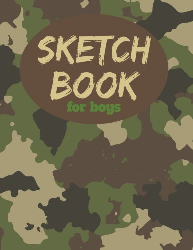 Sketch Book For Boys: 8.5' x11', Blank Paper for Drawing, Arts and Crafts Drawing Pad for Sketching and Doodling