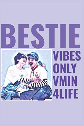 Bestie Vibes Only, Vmin For Life Journal Notebook: Bestie Vibes Only, Vmin For Life Journal Notebook 6x9 size 150-page