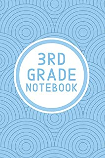 3rd Grade Notebook: Elementary Student's Basic Lined Notebook Journal for School   6x9 120 Pages for Notes Writing Spellin...