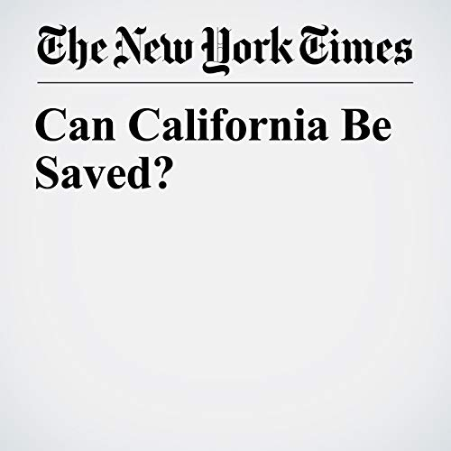 Can California Be Saved? audiobook cover art