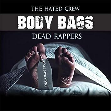 Body Bags Dead Rappers