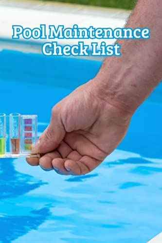 Pool Maintenance Check List: Swimming Pool Care To Easy Logbook   Swimming In The Steno Pool   Clean And Clear Pool   Salt Water Swimming Pool Notebook