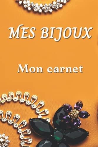 Mes Bijoux: Carnet de notes pour bijoux