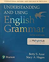 Understanding and Using English Grammar (5E) Student Book with MyLab Access
