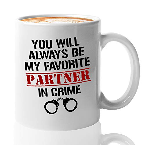 Friendship Coffee Mug 11 Oz You Will Always Be My Favourite Partner in Crime Best Friend Girl Teenager Sister Relationship Handcuff