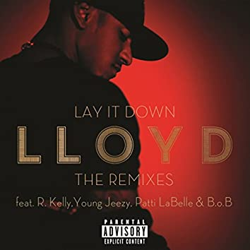Lay It Down - The Remixes