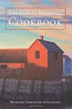 The Inns of Rockport Cookbook