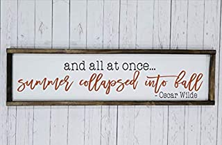 And all at once summer collapsed into fall sign, Fall decor, Autumn decoration, Farmhouse style, chunky framed sign. handpainted sign
