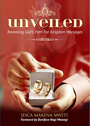Unveiled: Revealing God's Path for Kingdom Marriages (English Edition)