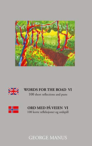 Words for the Road VI: 100 short reflections and puns (Words for the Roads Book 6) (English Edition)