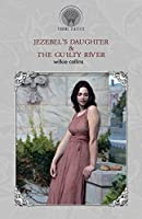 Jezebel's Daughter & The Guilty River (Throne Classics)