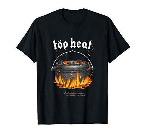 Dutch Oven Top Heat Kochen mit Oberhitze lustiges Dutch Oven T-Shirt