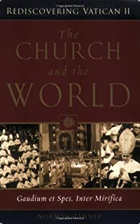 The Church and the World: Gaudium et spes, Inter mirifica (Rediscovering the Vatican II)