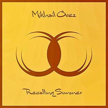 Recalling Summer