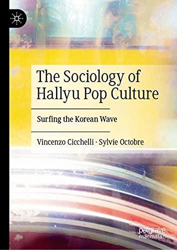 K-pop, Soft Power Et Culture Globale: Surfing the Korean Wave