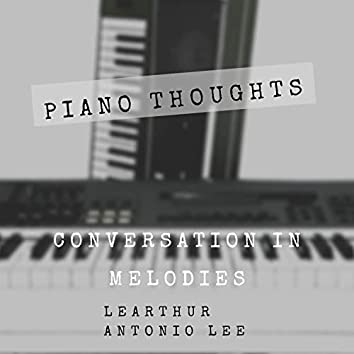 Piano Thoughts: Conversation in Melodies