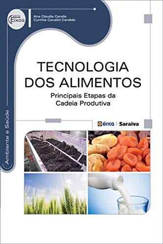 Tecnologia dos Alimentos – Principais etapas da cadeia produtiva