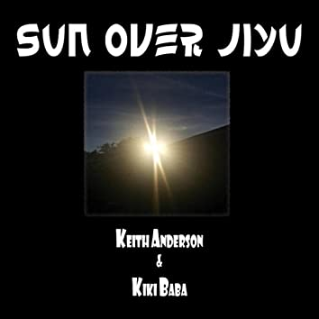 Sun over Jiyu