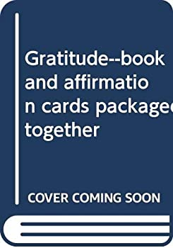 Hardcover Gratitude : Affirming the Good Things in Life Book