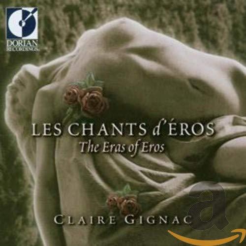 Les chants d'Eros (Französische Liebeslieder aus neuen Jahrhunderten)
