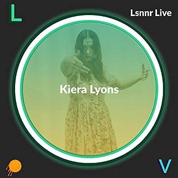 Lsnnr Live: Kiera Lyons (Lsnnr Live)