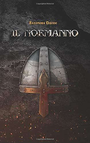 IL NORMANNO: romanzo storico