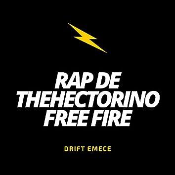 Rap De Thehectorino Free Fire