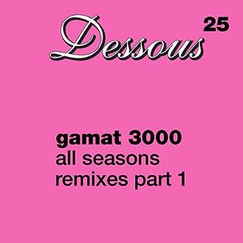 All Seasons Remixes part 1