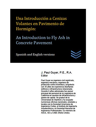 Una Introducción a Cenizas Volantes en Pavimento de Hormigón: An Introduction to Fly Ash in Concre