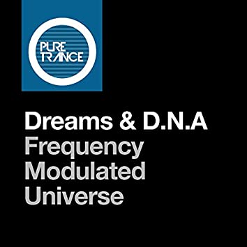 Frequency Modulated Universe (Extended Mix)