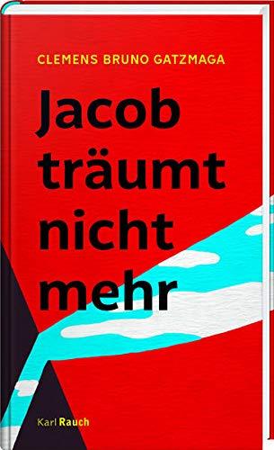 Buchseite und Rezensionen zu 'Jacob träumt nicht mehr' von Clemens Bruno Gatzmaga