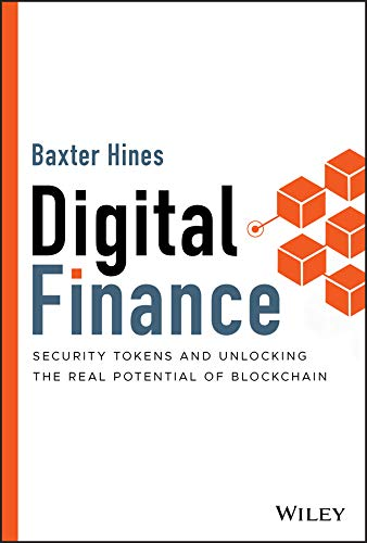 Digital Finance: Security Tokens and Unlocking the Real Potential of Blockchain (English Edition)