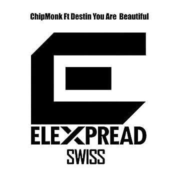 You Are  Beautiful (feat. Destin) [Orginal Mix]